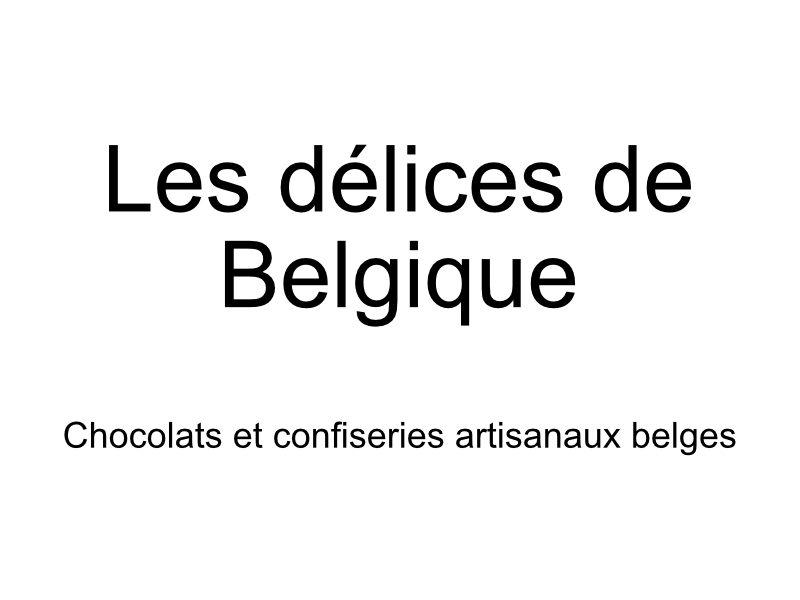Les délices de Belgique à Villeneuve sur Lot
